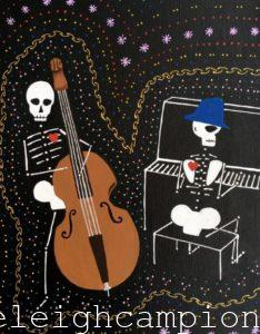 Bass and Piano Musicians (Skeleton) on Acrylic on Canvas by New Orleans Jackson Square Artist, Jenelle Leigh Campion MFA @jenelleleighc
